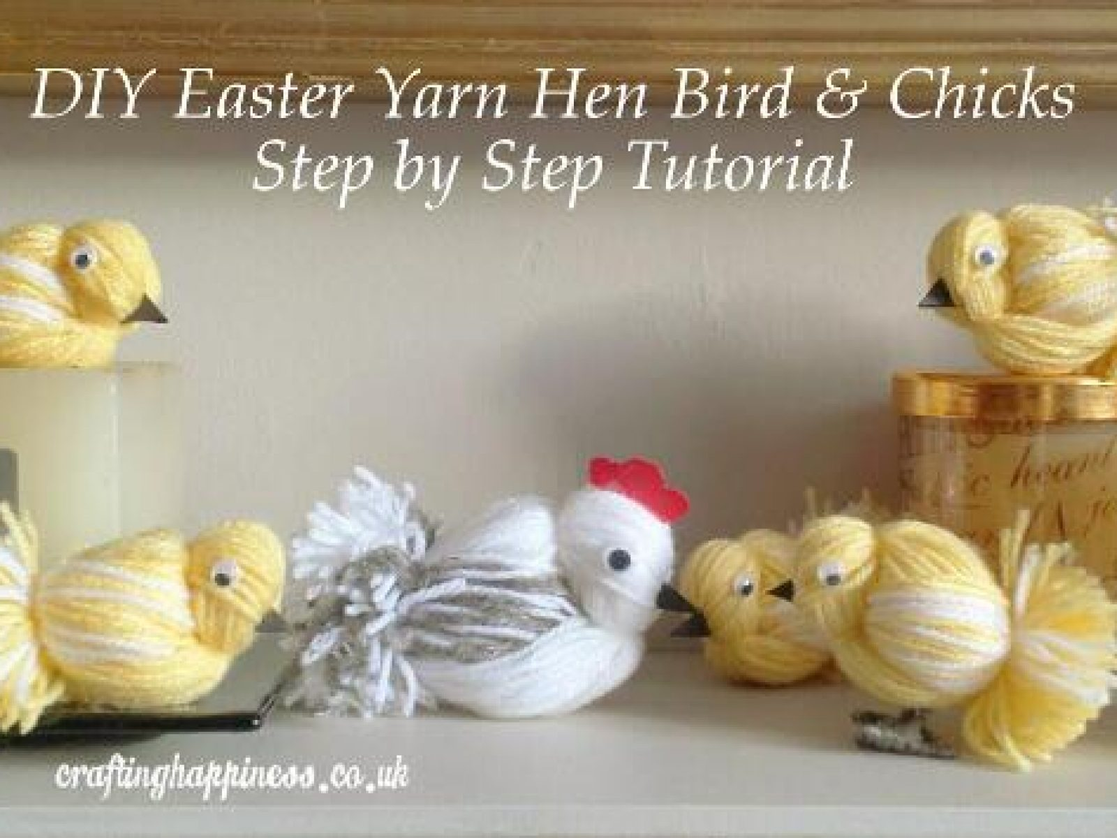 DIY Easter Yarn Hen Bird & Chicks Step by Step Tutorial