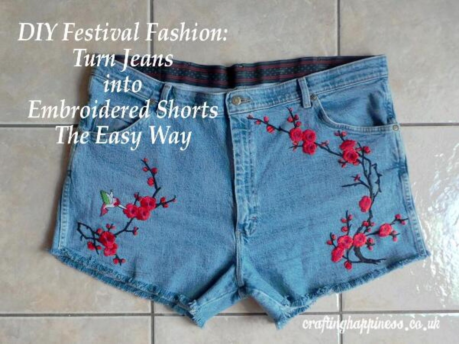 DIY Festival Fashion: Turn Jeans into Embroidered Shorts The Easy Way