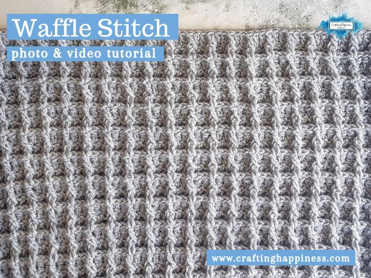 Waffle Stitch by Crafting Happiness FACEBOOK POSTER