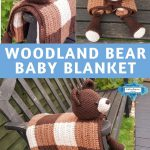 Bear Baby Blanket by Crafting Happiness PINTEREST POSTER 5