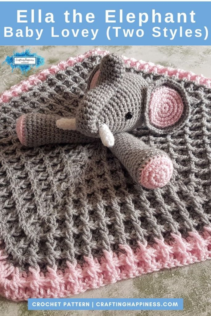 Ella the Elephant Baby Lovey Blanket by Crafting Happiness PINTEREST POSTER 4
