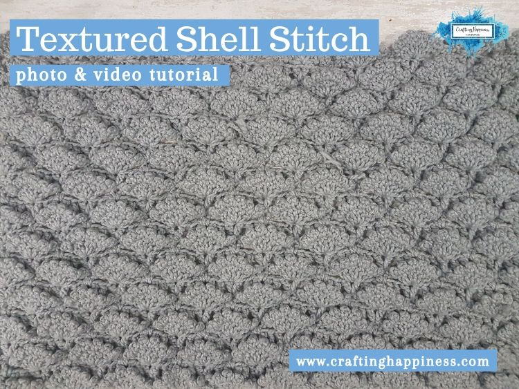 Textured Shell Stitch by Crafting Happiness FACEBOOK POSTER