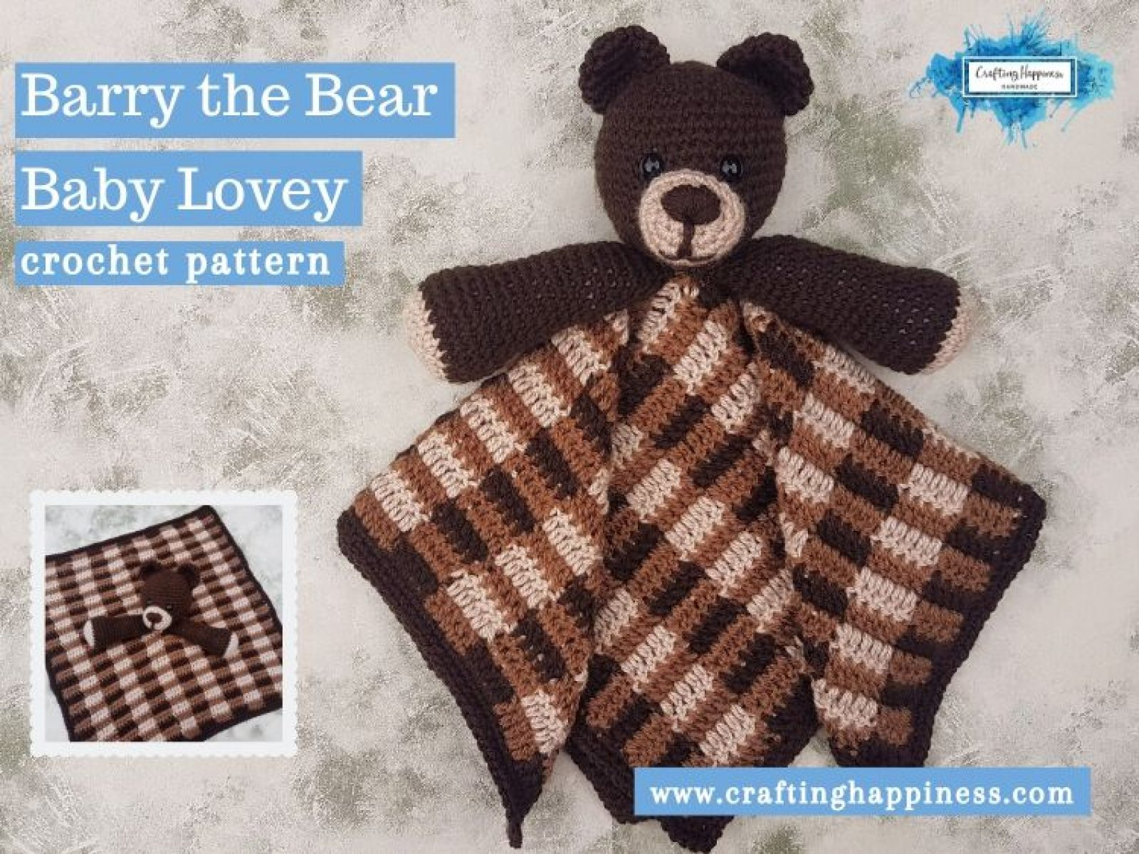 Barry the Bear Baby Lovey by Crafting Happiness FACEBOOK POSTER