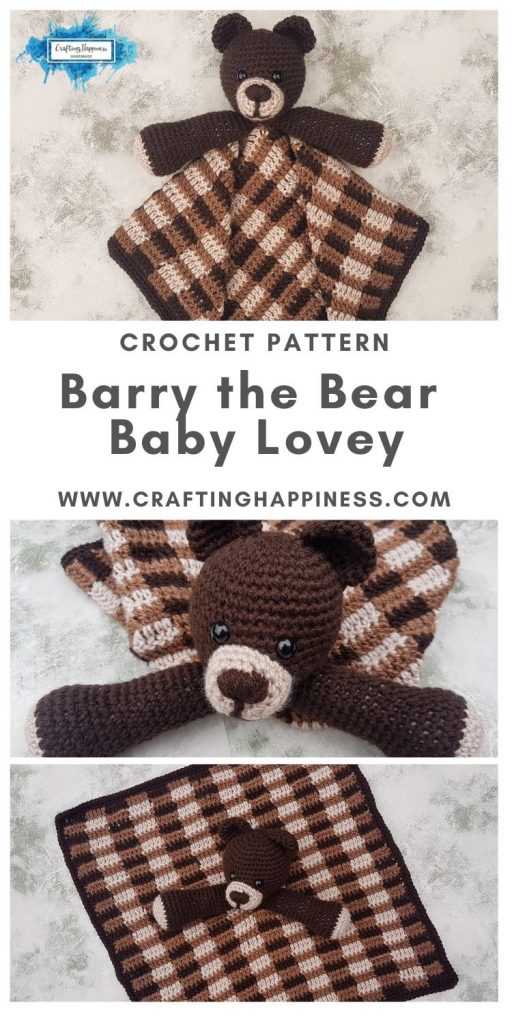 Barry the Bear Baby Lovey by Crafting Happiness MAIN PINTEREST POSTER 1