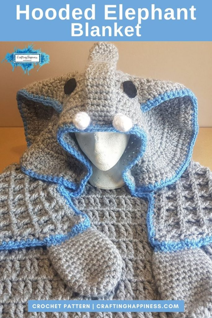 Hooded Elephant Blanket Pattern by Crafting Happiness PINTEREST POSTER 4
