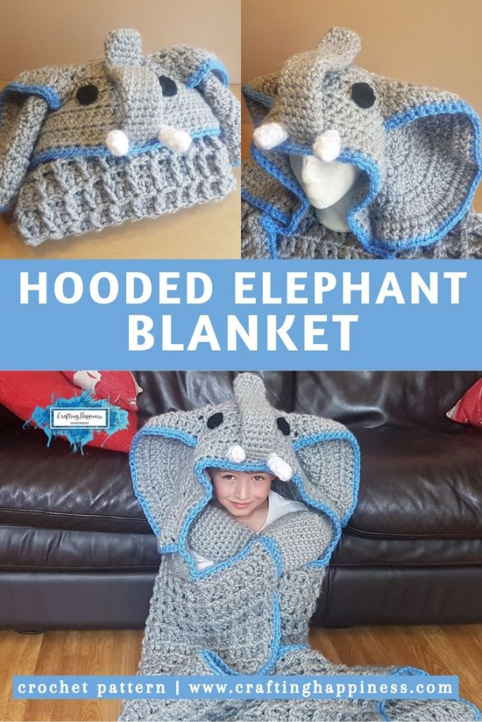 Hooded Elephant Blanket Pattern by Crafting Happiness PINTEREST POSTER 5