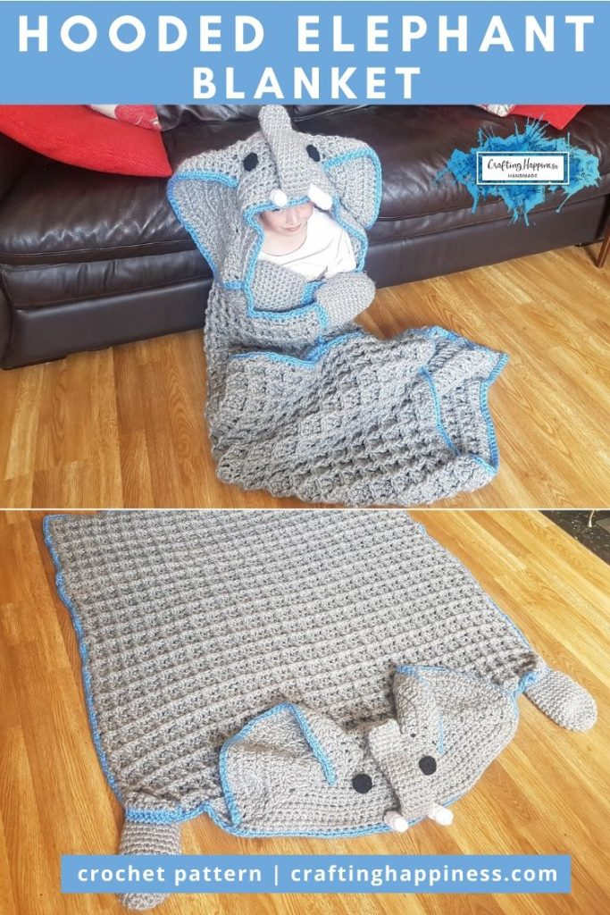 Hooded Elephant Blanket Pattern by Crafting Happiness PINTEREST POSTER 6