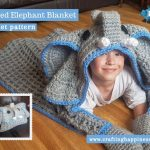 Hooded Elephant Blanket by Crafting Happiness FACEBOOK POSTER