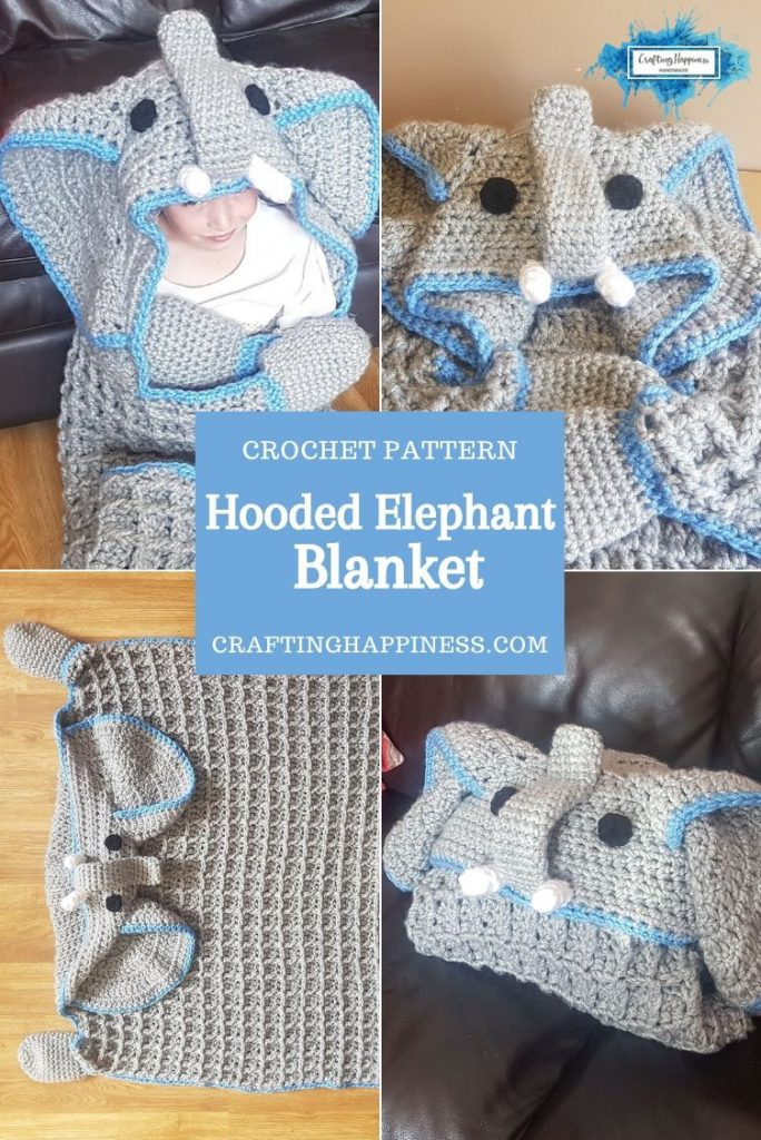 Hooded Elephant Blanket by Crafting Happiness PINTEREST POSTER 3