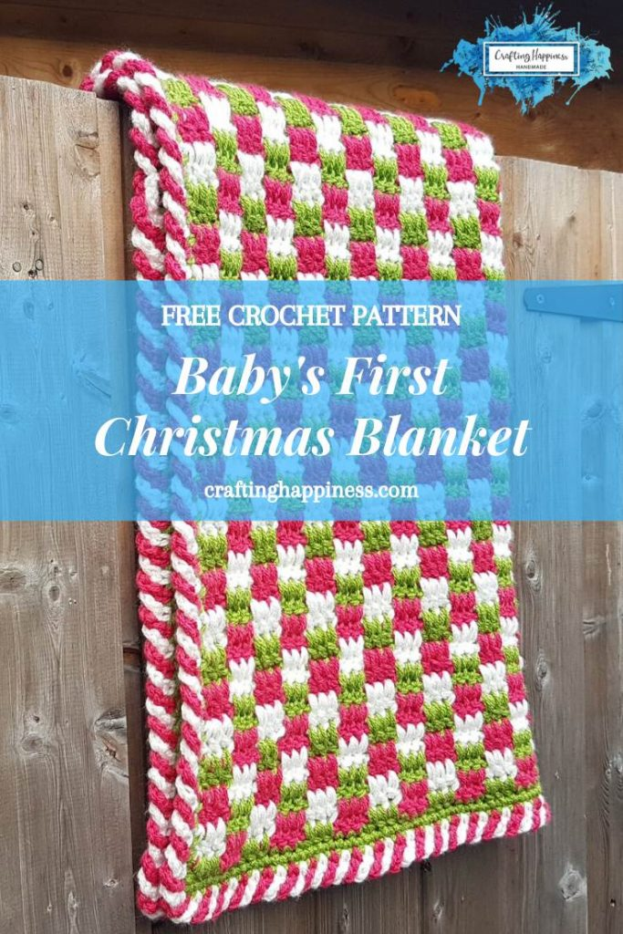 Baby S First Christmas Blanket Free Pattern Crafting Happiness
