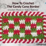 Easy Crochet Candy Cane Border For Beginners - Simple Crochet Border For Baby Blanket FACEBOOK POSTER