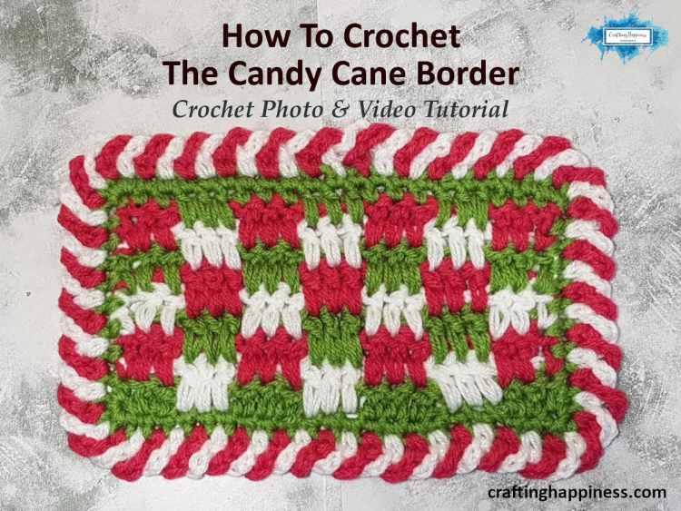 Easy Crochet Candy Cane Border For Beginners - Simple Crochet Border For Baby Blanket FACEBOOK POSTER