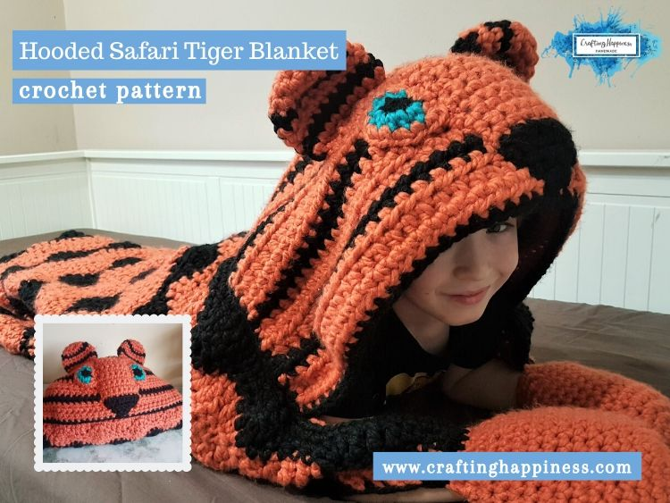 Hooded Safari Tiger Blanket by Crafting Happiness FACEBOOK POSTER