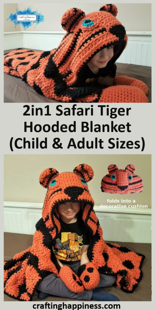 2in1 Safari Tiger Hooded Blanket In Child & Adult Sizes Crochet Pattern by Crafting Happiness Pinterest Poster