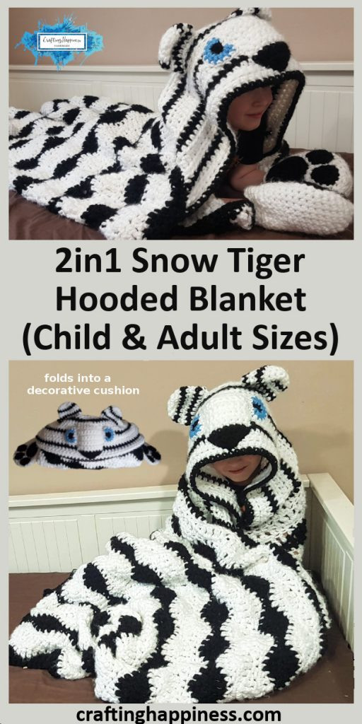 2in1 Snow Tiger Hooded Blanket In Child & Adult Sizes Crochet Pattern by Crafting Happiness Pinterest Poster