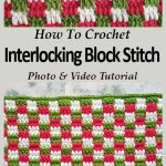 Interlocking Block Stitch (aka Plaid Stitch) Crochet Tutorial For Beginners Step by Step PINTEREST POSTER