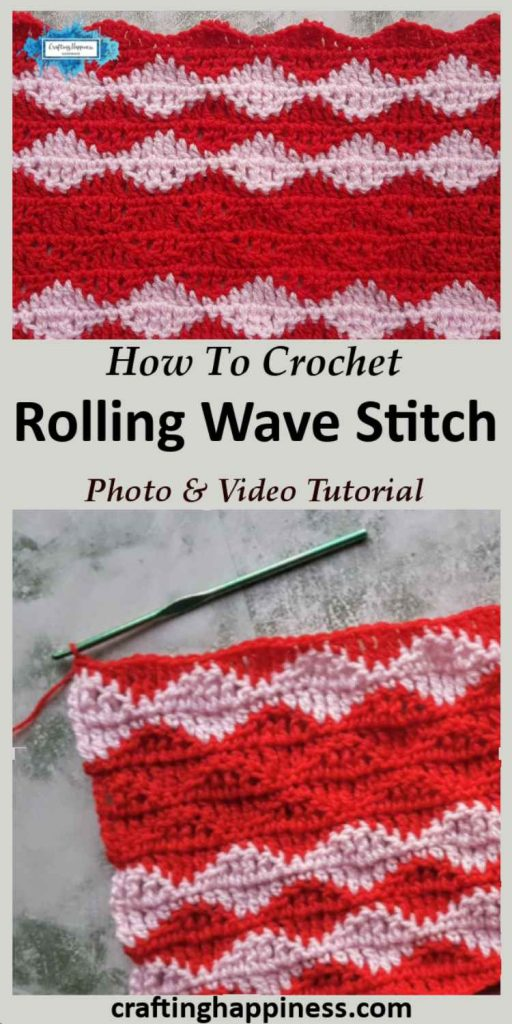 Crochet Rolling Wave Stitch Tutorial by Crafting Happiness Pinterest Poster