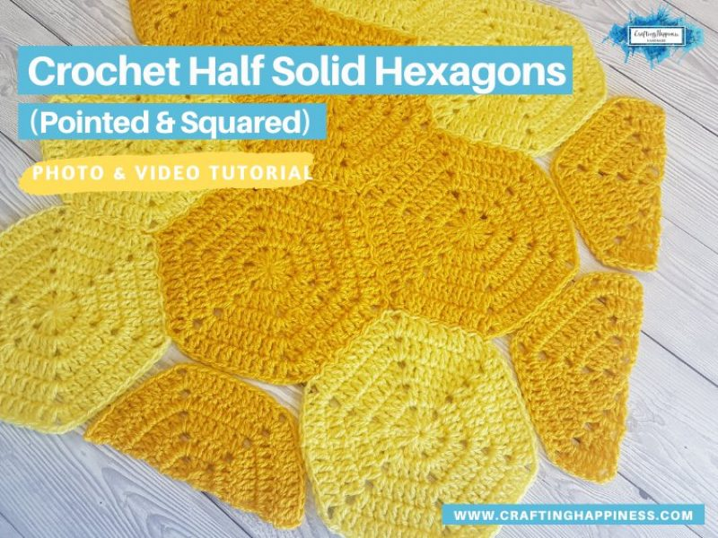 Crochet Half Solid Hexagon (Pointed & Squared)