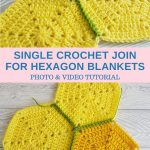 Single Crochet Join For Hexagon Blankets