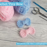 Crochet Tiny Bow by Crafting Happiness FACEBOOK POSTER