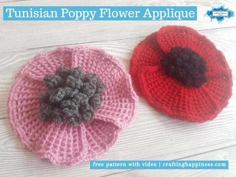 Crochet Tunisian Poppy Flower Applique by Crafting Happiness FACEBOOK POSTER