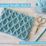 Diamond Waffle Stitch by Crafting Happiness FACEBOOK POSTER