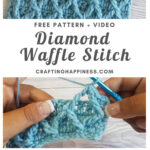 Diamond Waffle Stitch by Crafting Happiness MAIN PINTEREST POSTER 1
