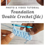 Foundation Double Crochet (FDC) by Crafting Happiness MAIN PINTEREST POSTER 1