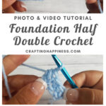Foundation Half Double Crochet (FHDC) by Crafting Happiness MAIN PINTEREST POSTER 1