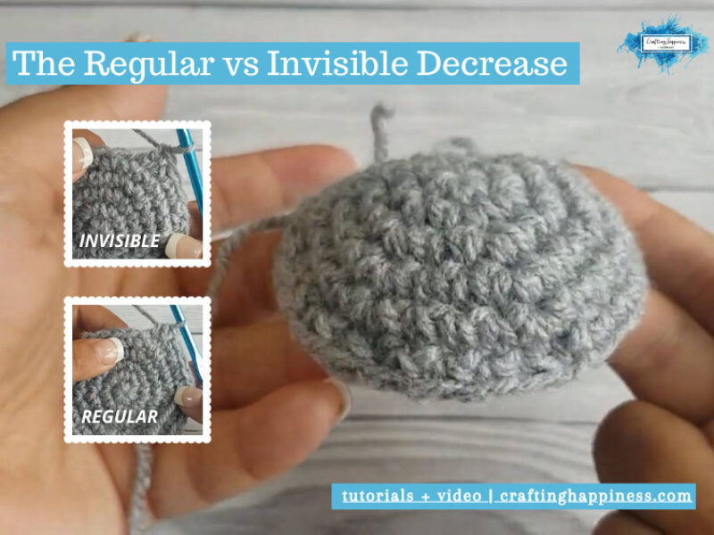 The Regular & Invisible Decrease In The Round For Amigurumi by Crafting Happiness FACEBOOK POSTER