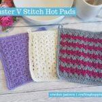 FACEBOOK BLOG POSTER - Cluster V Stitch Hot Pads
