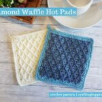 FB BLOG POSTER - Diamond Waffle Hot Pads