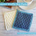 FB BLOG POSTER - Diamond Waffle Hot Pads