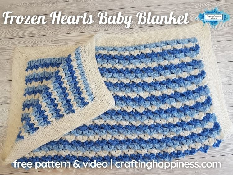 FB BLOG POSTER - Frozen Hearts Baby Blanket _ Crafting Happiness