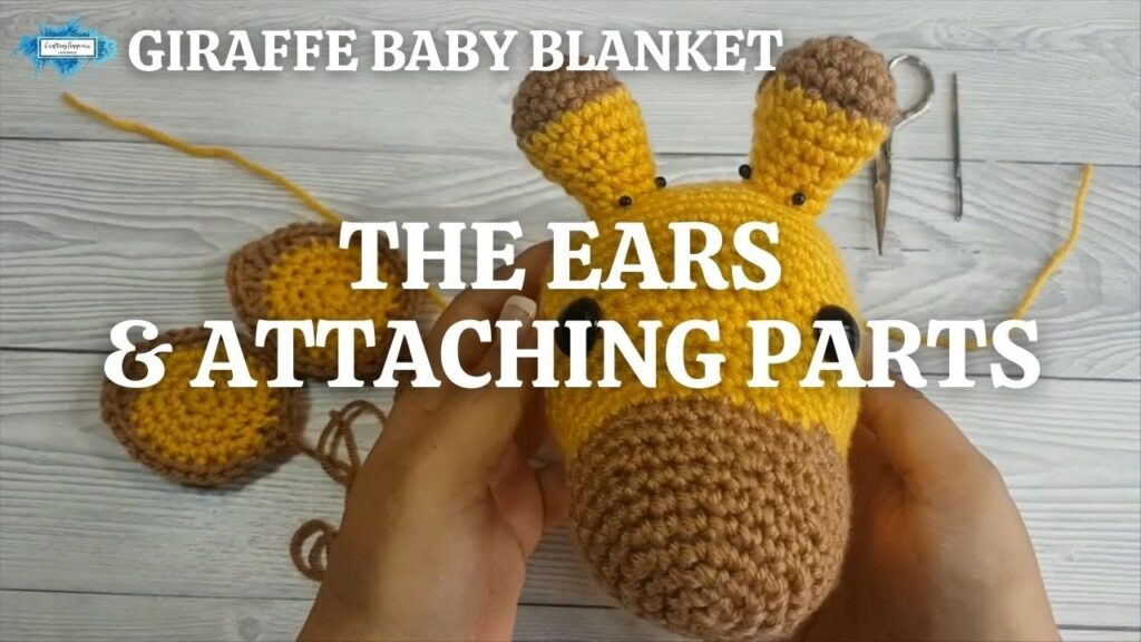 GIRAFFE BABY BLANKET - THE EARS AND ATTACHING PARTS