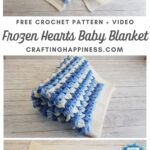 MAIN PIN BLOG POSTER Frozen Hearts Baby Blanket _ Crafting Happiness