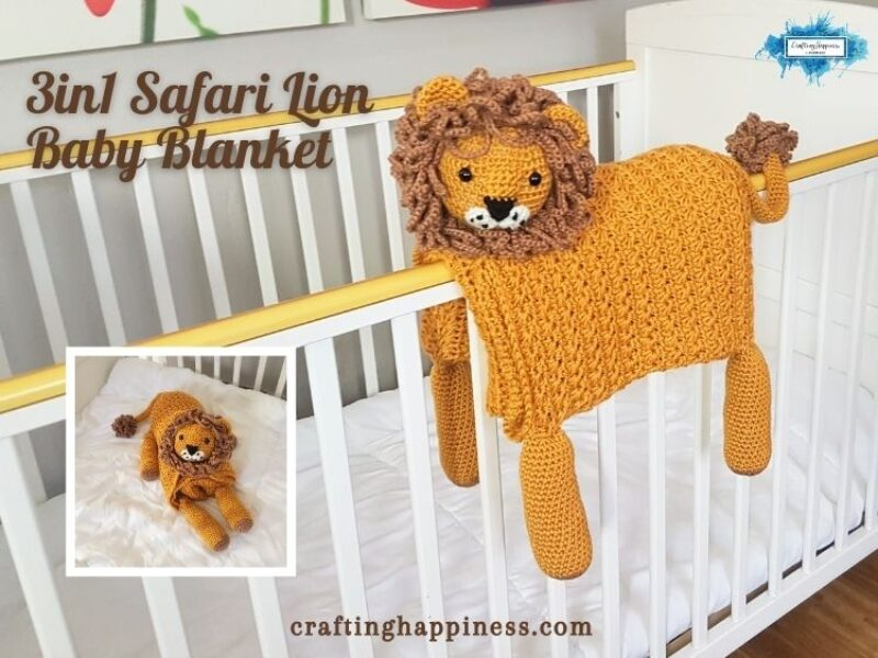 Safari Lion Baby Blanket Crafting Happiness FB Poster