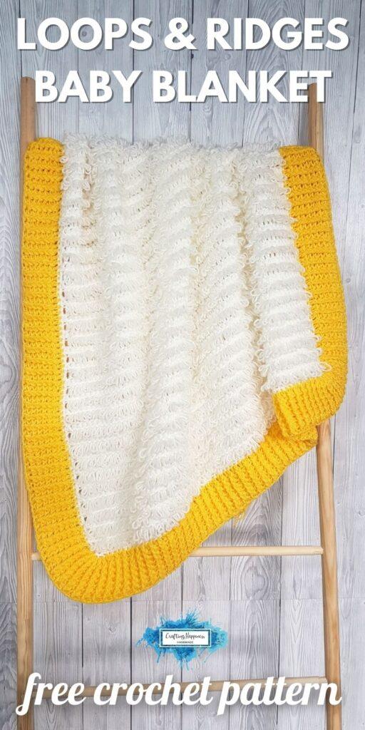 BLOG POSTER PIN 1 - Loops & Ridges Baby Blanket Free Crochet Pattern