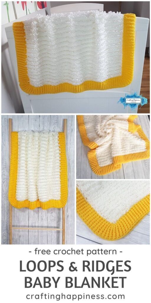 BLOG POSTER PIN 2 - Loops & Ridges Baby Blanket _ Free Crochet Pattern by Crafting Happiness