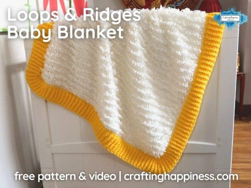 FB BLOG POSTER - Loops & Ridges Baby Blanket