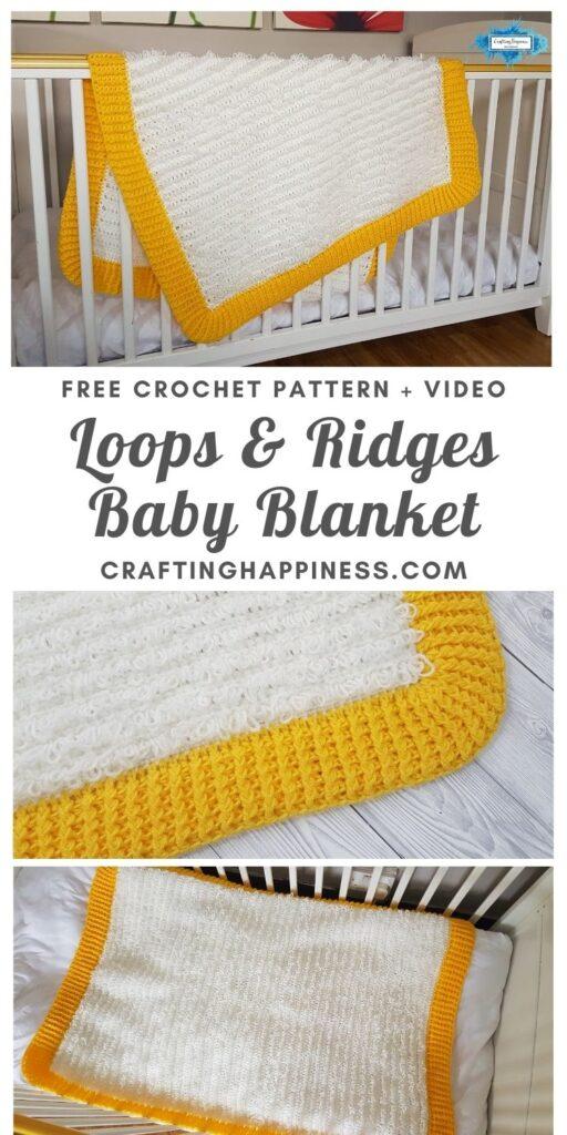MAIN PIN BLOG POSTER Loops & Ridges Baby Blanket _ Crafting Happiness