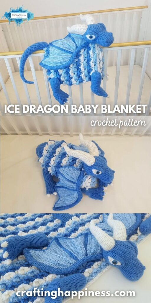PIN 4 BLOG POSTER Crochet Ice Dragon Baby Blanket by Crafting Happiness