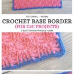 MAIN PIN BLOG POSTER Base Border For C2C Blankets Crafting Happiness