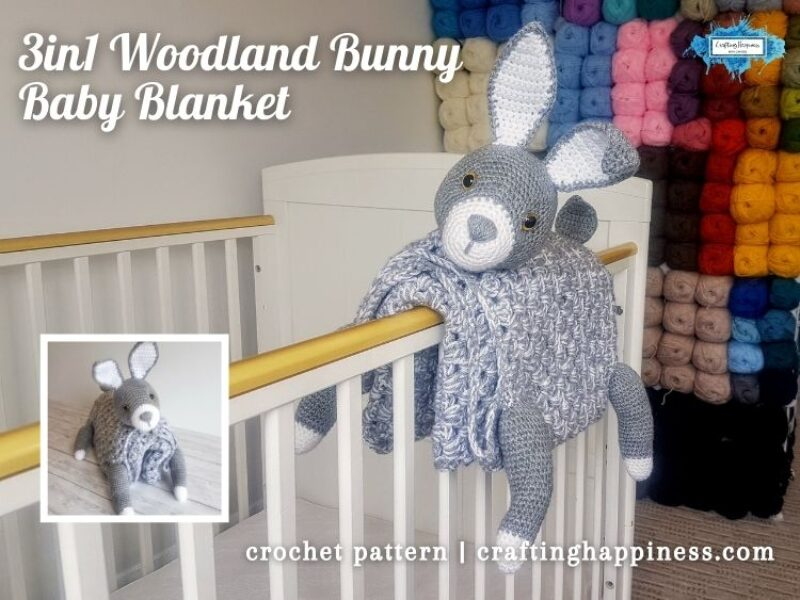 FACEBOOK BLOG POSTER - 3in1 Woodland Bunny Baby Blanket Crafting Happiness