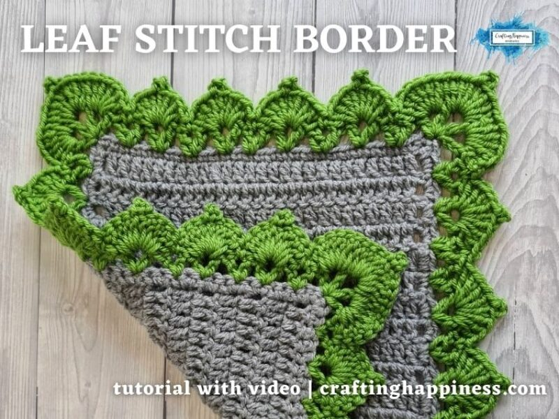 FACEBOOK BLOG POSTER - Crochet Leaf Stitch Border Crafting Happiness
