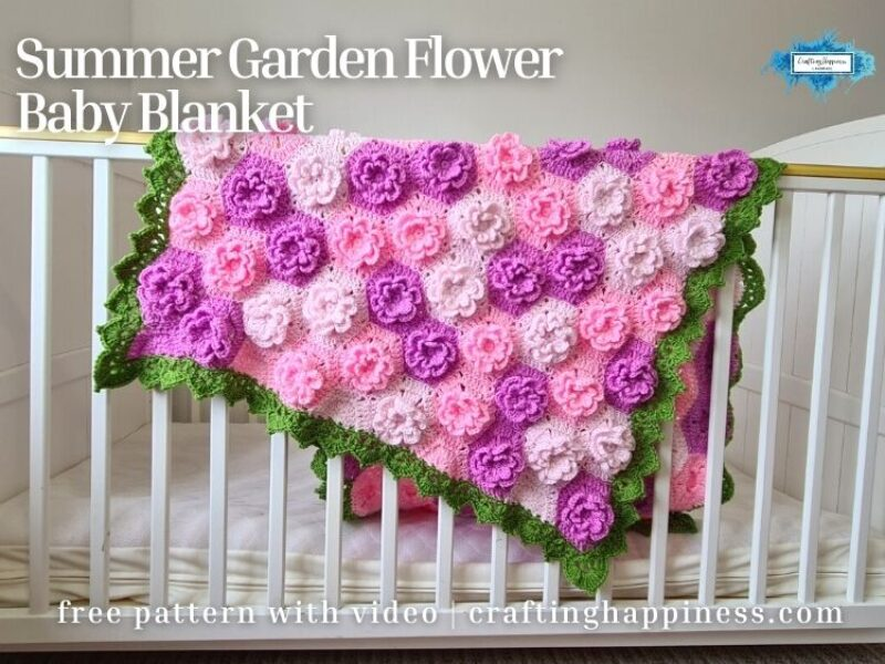 FACEBOOK BLOG POSTER - Summer Garden Flower Baby Blanket Crafting Happiness