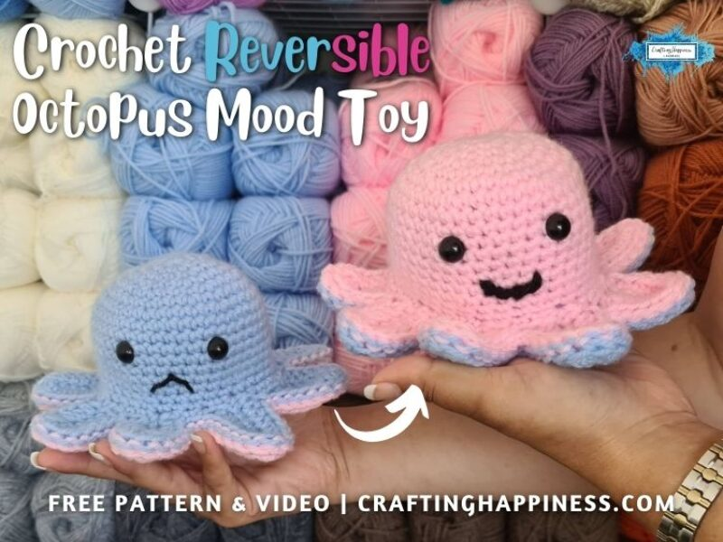 FB BLOG POSTER - Crochet Reversible Octopus Mood Toy Crafting Happiness